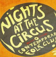 Nights at the Circus: Sam Kelly & Jamie Francis with Robbie Cava