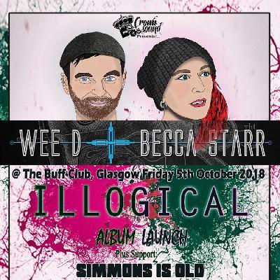 Wee D + Becca Starr Illogical Album Launch Tickets | Buff Club