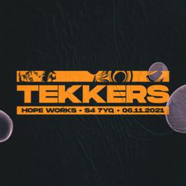 Tekkers - Burgaboy, Booda,Freddo ,Sat 6th  November & Hope Works