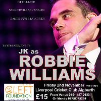 JK as Robbie Williams Charity Night for Northern Cleft Foundation