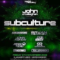 Digital Society & John O'Callaghan presents Subculture