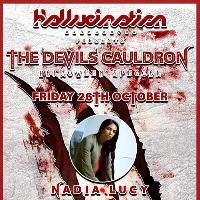 Hallucination Presents - The Devils Cauldron | 26th October 2018