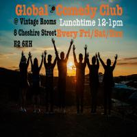 Global Comedy Club Lunchtime+Social