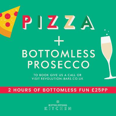 Pizza Bottomless Prosecco Tickets Revolution Wilmslow