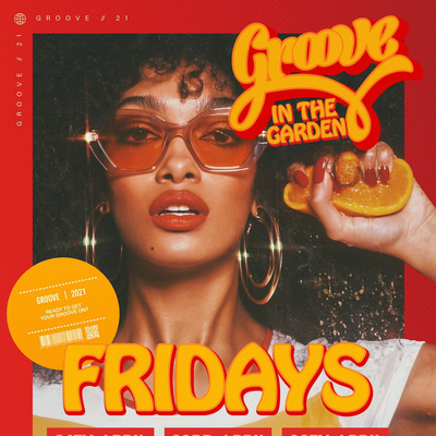 GROOVE IS BACK   All your Disco, Motown, Funky House favourites at the stunning 54 garden.