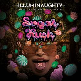 IllumiNaughty Pres: Sugar Rush