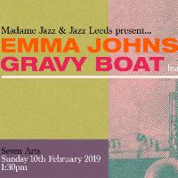Madame Jazz & Jazz Leeds: Emma Johnsons Gravy Boat +Nishla Smith