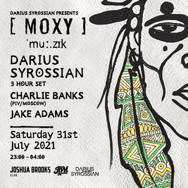 Moxy in the Skate Park After Party - Darius Syrossian & guests.