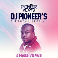 Pioneer Plays / Dj Pioneer birthday party