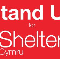 STAND UP FOR SHELTER CYMRU