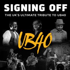 Signing Off - UB40 Tribute Night