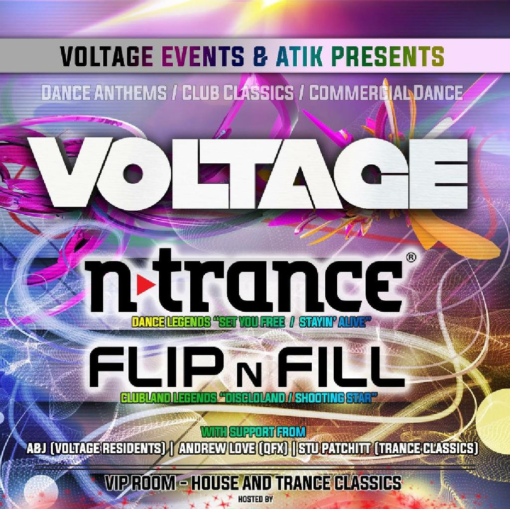 Voltage presents N-Trance and Flip n Fill