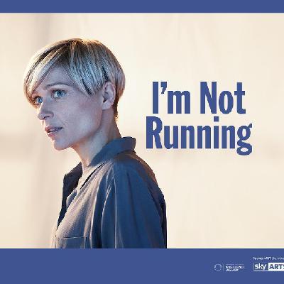 NT Live: I'm Not Running [12A]