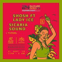 24hr Garage Girls ft Shosh, Lady Ice & Sicaria Sound
