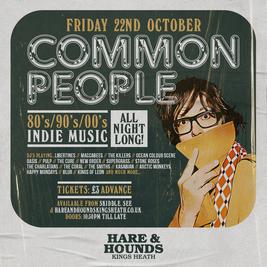 Common People - 80s / 90s / 00s Indie Disco