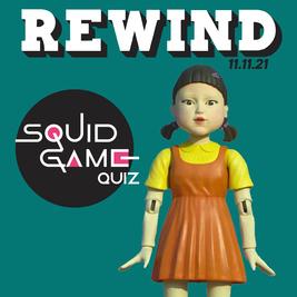 Rewind Squid Game Quiz