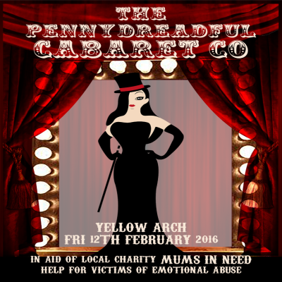The Penny Dreadful Cabaret in aid of Mums in Need