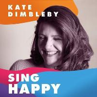 Starry Starry Nights #135: Kate Dimbleby - Sing Happy / + DIDI