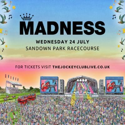 Live Music with Madness | Sandown Park Racecourse Esher | Wed 24th