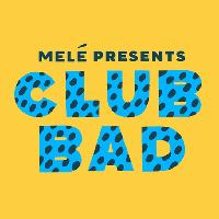 Club Bad: Mele (All Night Long)