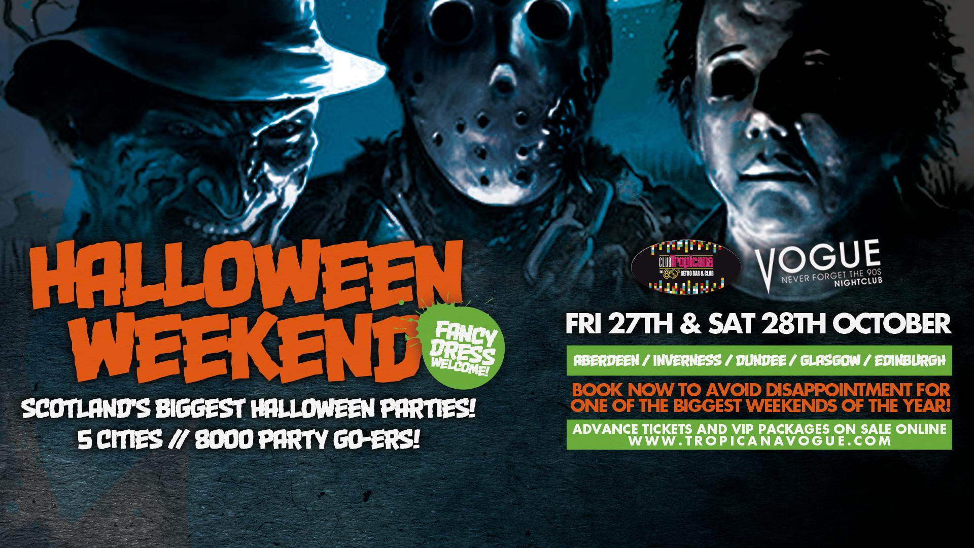 Halloween Weekend - Club Tropicana & Vogue Tickets | Club ...