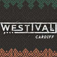 Westival x Cardiff