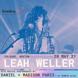ICONICA LIVE: Leah Weller + DANIEL + Madison Paris