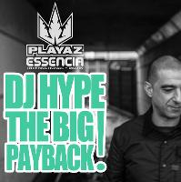 Essencia Presents The Big PayBack With DJ Hype