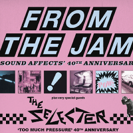 From the Jam + Selecter