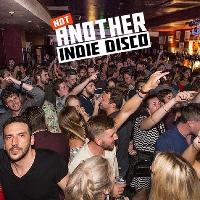 Not Another Indie Disco - 90s v 00s Party