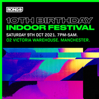 Rong 10th Birthday: Indoor Trance Festival