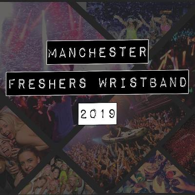 Manchester official freshers week wristband 2019