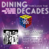 Dining Through The Decades - 80s
