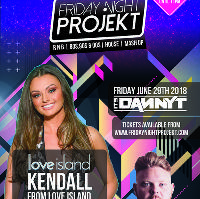 Friday Night Projekt | Hosted By Kendall Love Island🌴