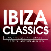 Ibiza Classics Unofficial After Party