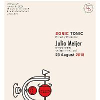 Sonic Tonic proudly presents Julia Meijer with special guests