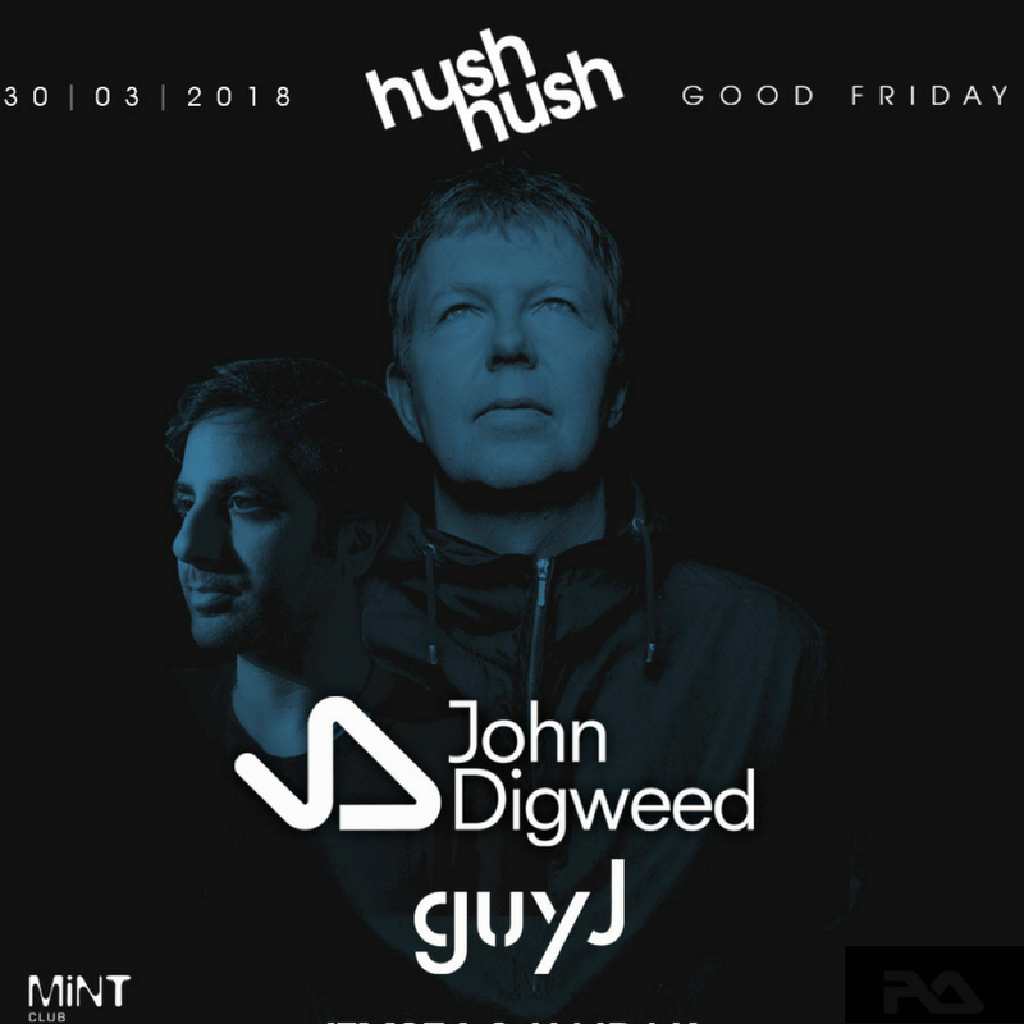Hush Hush Presents John Digweed and Guy J