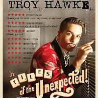 STAND UP COMEDY - TROY HAWKE in Tiles of the Unexpected