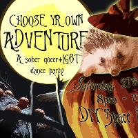Choose Yr Own (Spooky) Adventure!: Sober QLGBT Dance Party