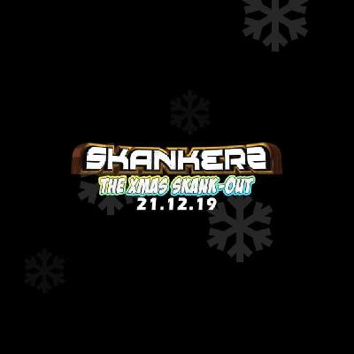 Skankers The Xmas Skank Out