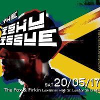 The Ishu Issue - 16 hours of Reggae Jungle and Dub.