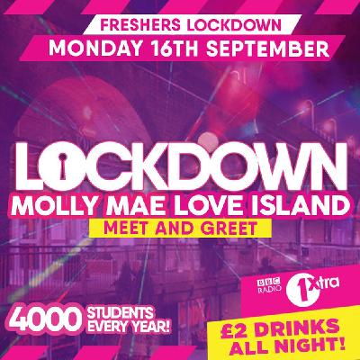 The Infamous Freshers Lockdown Hosted by Love Islands Molly-Mae