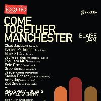 Come Together Manchester - Blaise Jam