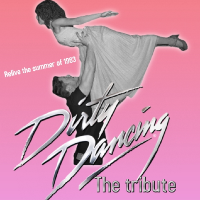 Dirty Dancing The Tribute
