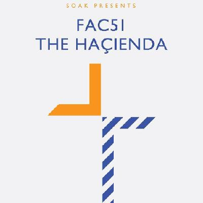 Soak present FAC51 The Hacienda w/ Inner City & Kevin Saunderson