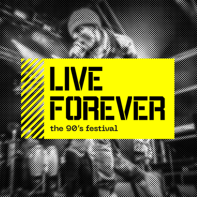 Live Forever 90s