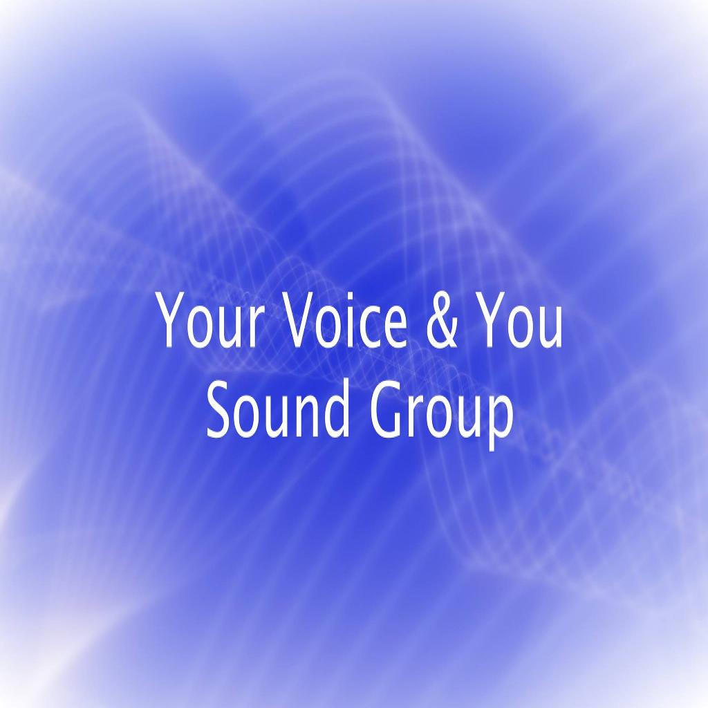 Your Voice and You, Brighton Sound Group