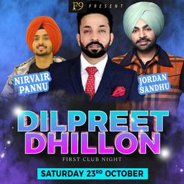 Dilpreet Dhillon 1st Club Night