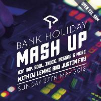 Mash Up - Bank Holiday Special