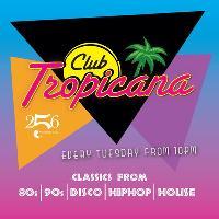 Club Tropicana x 256